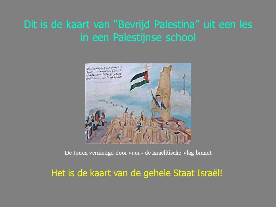 """Dit is de kaart van """"Bevrijd Palestina"""" uit een les in een Palestijnse school De Joden vernietigd door vuur - de Israëlitische vlag brandt Het is de k"""