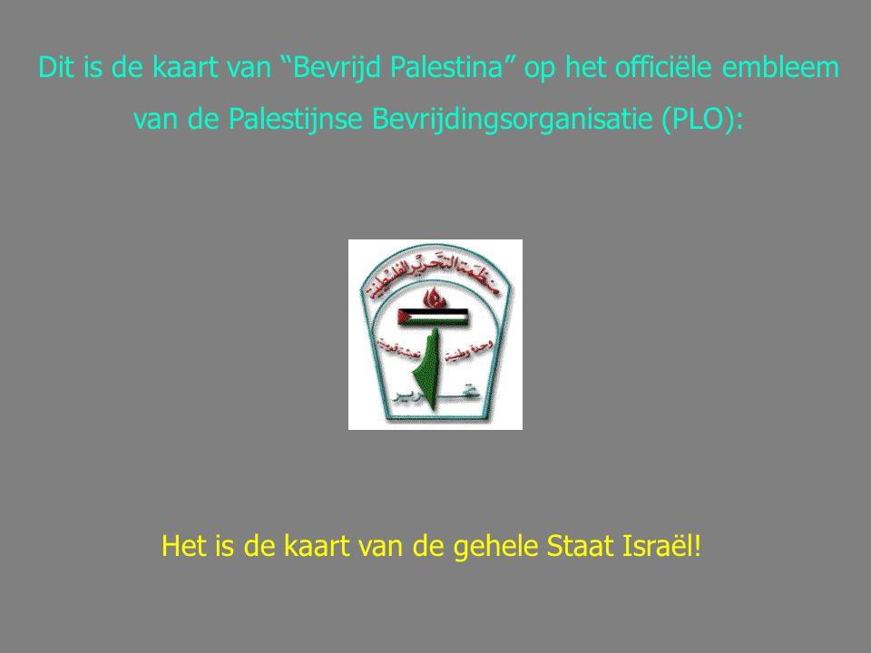 """Dit is de kaart van """"Bevrijd Palestina"""" op het officiële embleem van de Palestijnse Bevrijdingsorganisatie (PLO): Het is de kaart van de gehele Staat"""