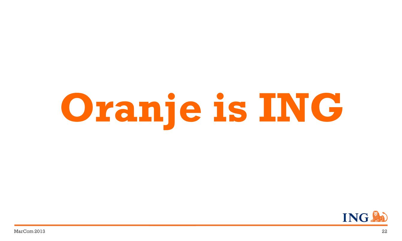 MarCom 201322 Oranje is ING