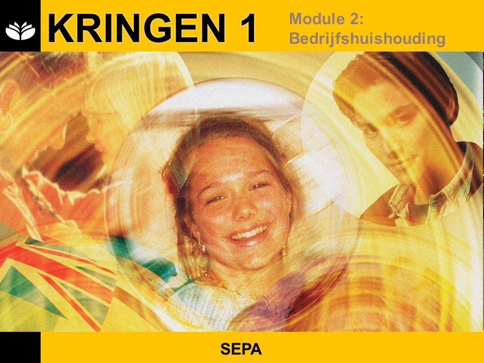 KRINGEN 1 Module 2: Bedrijfshuishouding SEPA