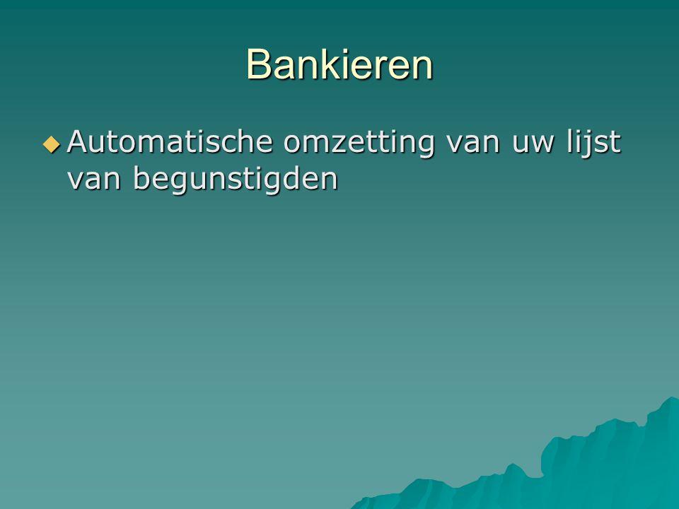 Bankieren  Automatische omzetting van uw lijst van begunstigden