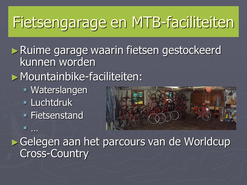 Fietsengarage en MTB-faciliteiten ► Ruime garage waarin fietsen gestockeerd kunnen worden ► Mountainbike-faciliteiten:  Waterslangen  Luchtdruk  Fi