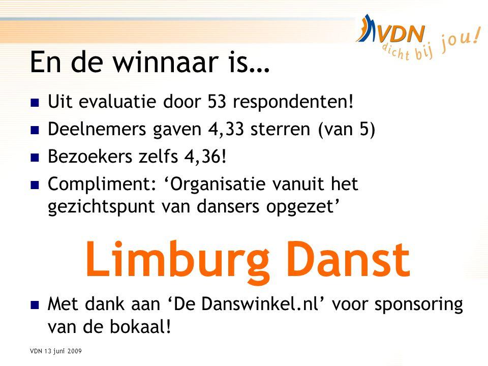 VDN 13 juni 2009 En de winnaar is… Uit evaluatie door 53 respondenten.