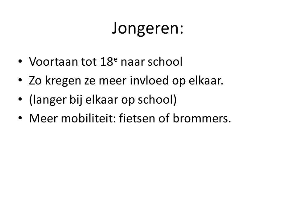 Jongeren: Voortaan tot 18 e naar school Zo kregen ze meer invloed op elkaar.