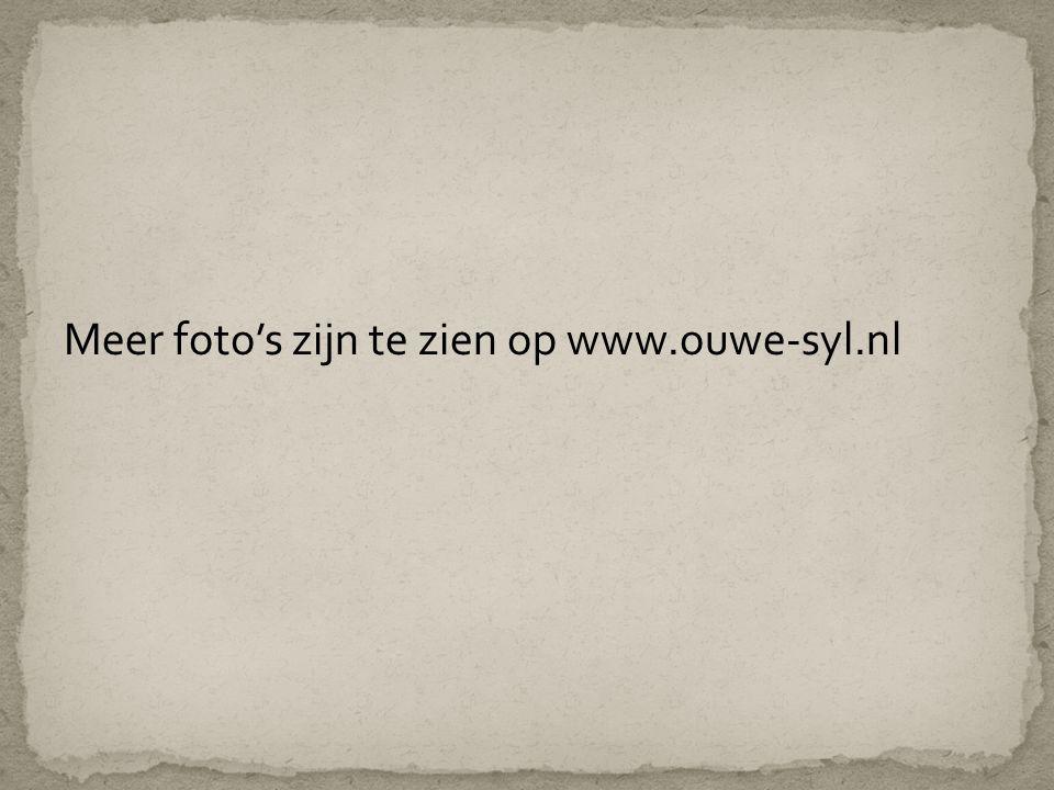Meer foto's zijn te zien op www.ouwe-syl.nl