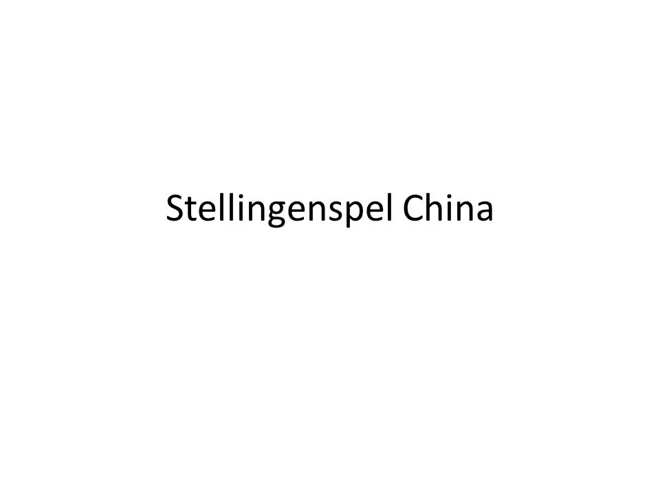 Stellingenspel China
