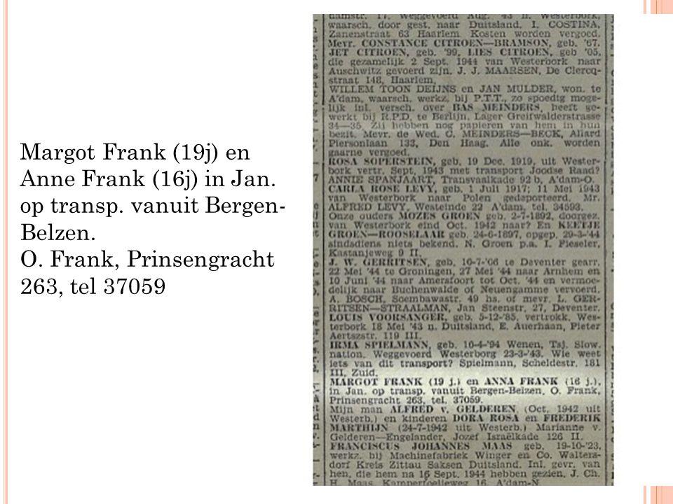 Margot Frank (19j) en Anne Frank (16j) in Jan. op transp. vanuit Bergen- Belzen. O. Frank, Prinsengracht 263, tel 37059