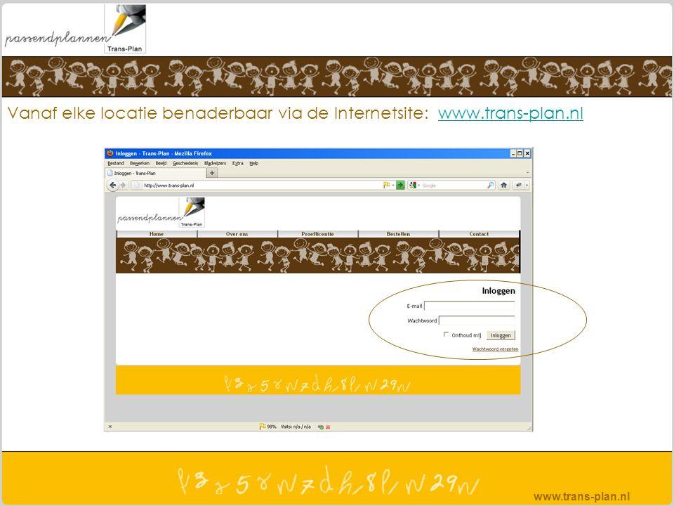 Vanaf elke locatie benaderbaar via de Internetsite: www.trans-plan.nlwww.trans-plan.nl