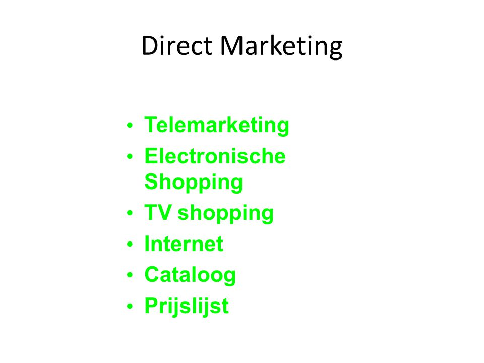 Direct Marketing Telemarketing Electronische Shopping TV shopping Internet Cataloog Prijslijst