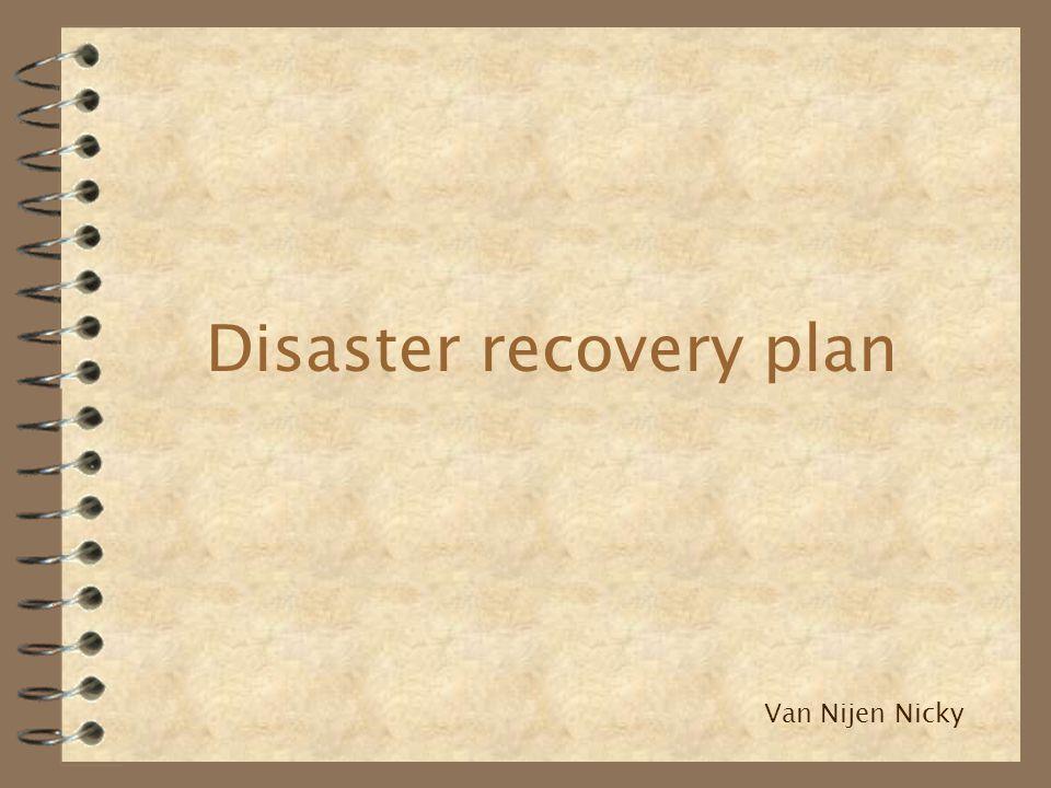 1.Inleiding 2. Wat is een disaster recovery plan .