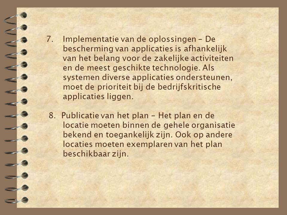 7.Implementatie van de oplossingen - De bescherming van applicaties is afhankelijk van het belang voor de zakelijke activiteiten en de meest geschikte