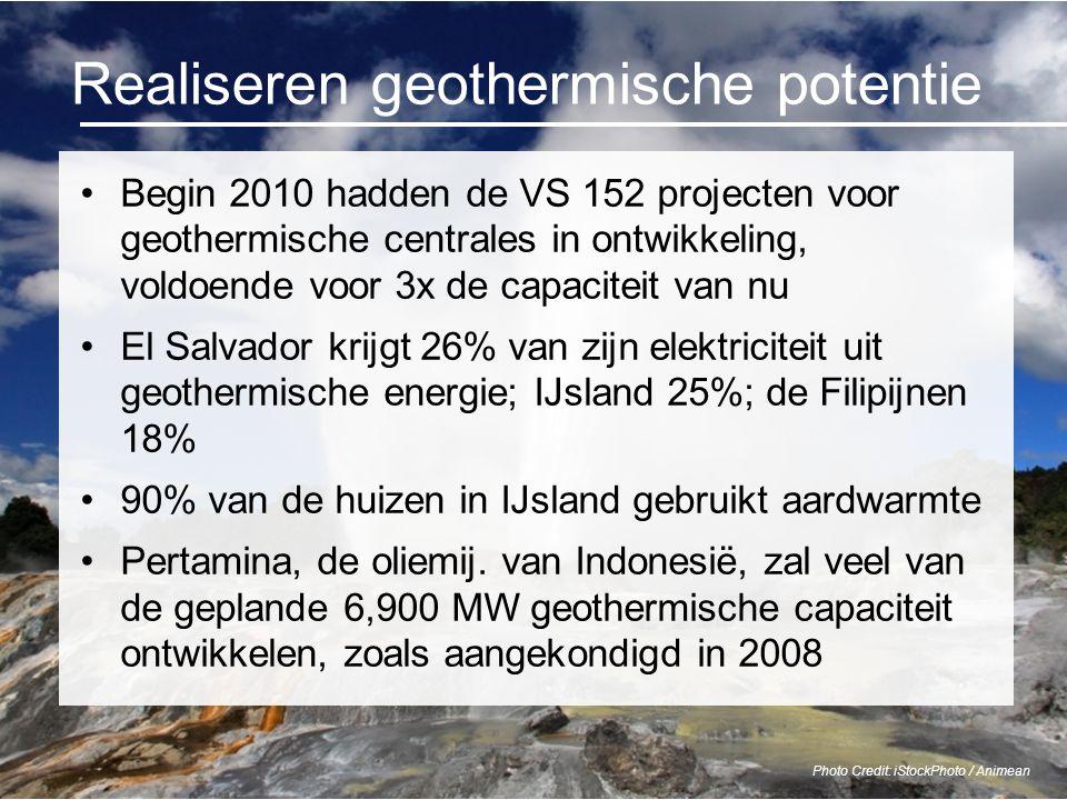 Realiseren geothermische potentie Begin 2010 hadden de VS 152 projecten voor geothermische centrales in ontwikkeling, voldoende voor 3x de capaciteit