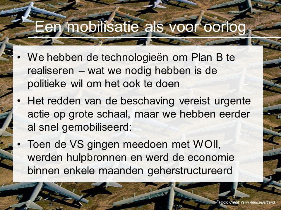 Een mobilisatie als voor oorlog We hebben de technologieën om Plan B te realiseren – wat we nodig hebben is de politieke wil om het ook te doen Het re