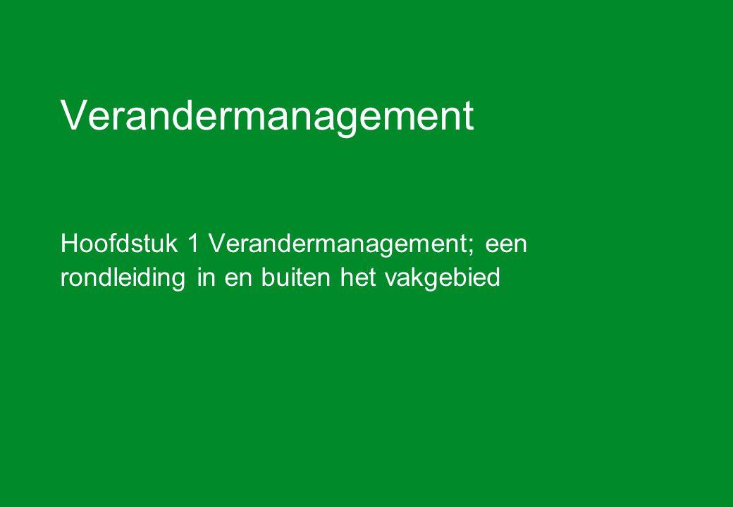 Verandermanagement hoofdstuk 1 Inleiding2 Definitie Verandermanagement is het effectief en projectmatig sturing geven aan activiteiten die gericht zijn op het aanpassen van een organisatie aan strategische wijzigingen.