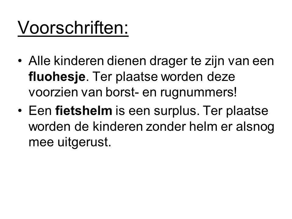 Voorschriften: Alle kinderen dienen drager te zijn van een fluohesje.