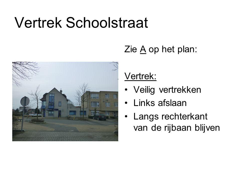 Schoolstraat - Lievevrouwestraat Zie B op het plan: Kruispunt oversteken: Snelheid aanpassen L – R kijken Voorrangsregels respecteren