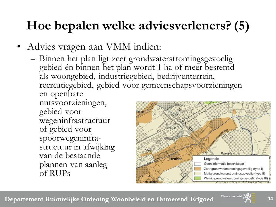 Departement Ruimtelijke Ordening Woonbeleid en Onroerend Erfgoed 14 Hoe bepalen welke adviesverleners.