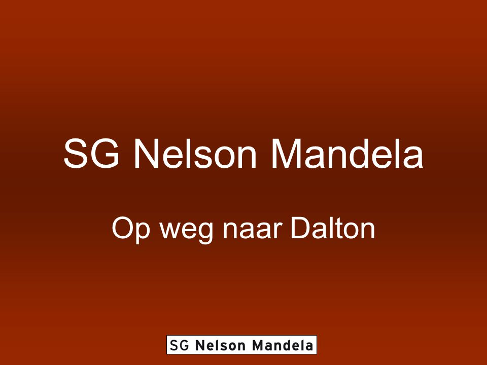 SG Nelson Mandela Op weg naar Dalton