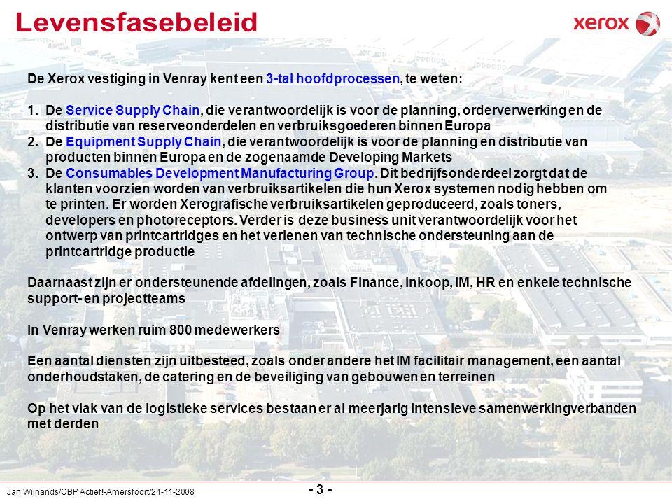 Jan Wijnands/OBP Actief!-Amersfoort/24-11-2008 De Xerox vestiging in Venray kent een 3-tal hoofdprocessen, te weten: 1. De Service Supply Chain, die v