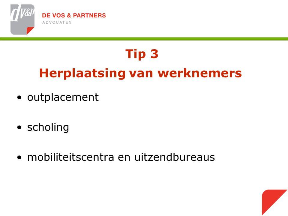 Tip 3 Herplaatsing van werknemers outplacement scholing mobiliteitscentra en uitzendbureaus