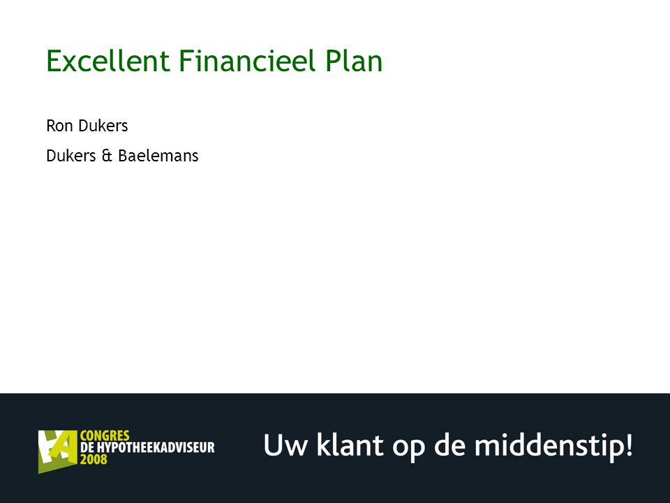 Excellent Financieel Plan Ron Dukers Dukers & Baelemans