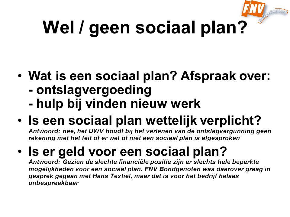Wel / geen sociaal plan. Wat is een sociaal plan.