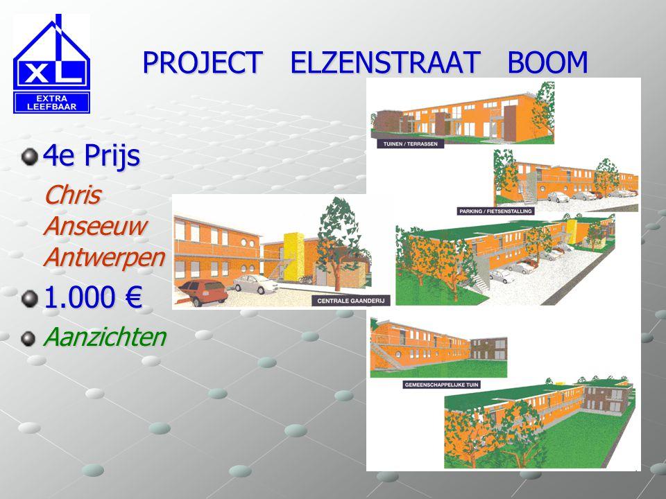 PROJECT ELZENSTRAAT BOOM PROJECT ELZENSTRAAT BOOM 4e Prijs Chris Aanseeuw Antwerpen 1.000 € Inplanting