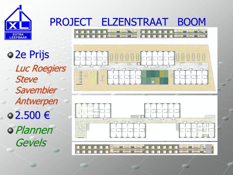 PROJECT ELZENSTRAAT BOOM PROJECT ELZENSTRAAT BOOM 2e Prijs Luc Roegiers Steve Savembier Antwerpen 2.500 € Plannen Gevels