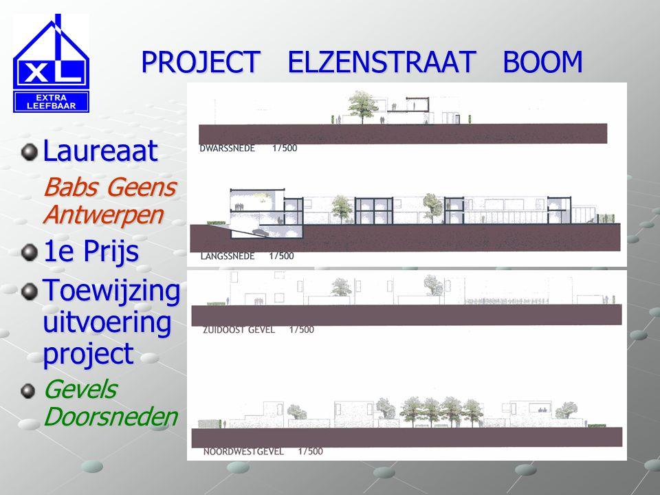 PROJECT ELZENSTRAAT BOOM PROJECT ELZENSTRAAT BOOM Laureaat Babs Geens Antwerpen 1e Prijs Toewijzing uitvoering project Gevels Doorsneden