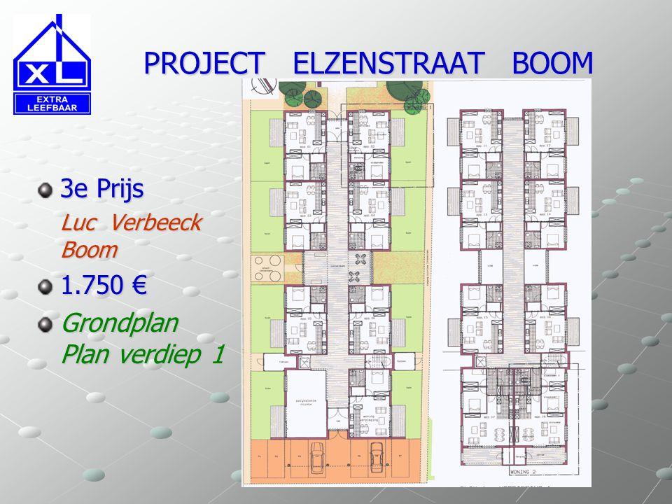 PROJECT ELZENSTRAAT BOOM PROJECT ELZENSTRAAT BOOM 3e Prijs Luc Verbeeck Boom 1.750 € Grondplan Plan verdiep 1