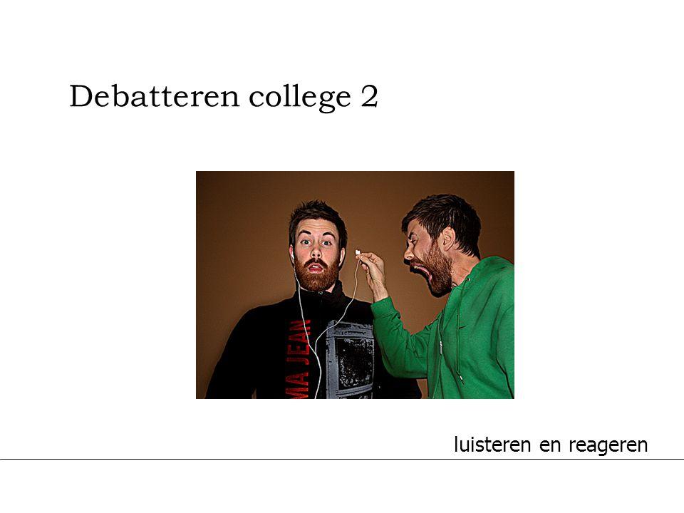 11-7-2014 Challenge the future Debatteren college 2 luisteren en reageren