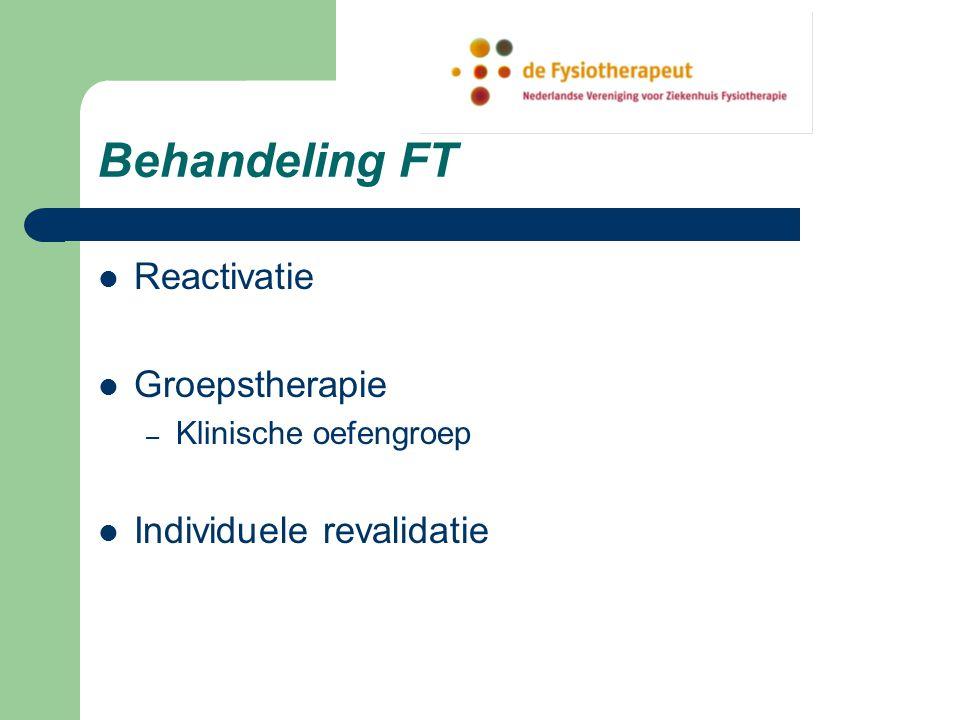 Behandeling FT Reactivatie Groepstherapie – Klinische oefengroep Individuele revalidatie