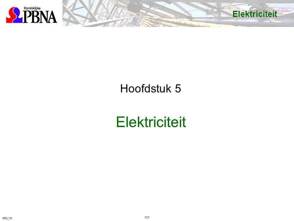 101 6650_700 Elektriciteit Hoofdstuk 5 Elektriciteit
