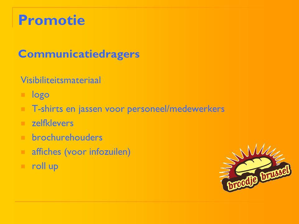 Visibiliteitsmateriaal logo T-shirts en jassen voor personeel/medewerkers zelfklevers brochurehouders affiches (voor infozuilen) roll up Promotie Comm