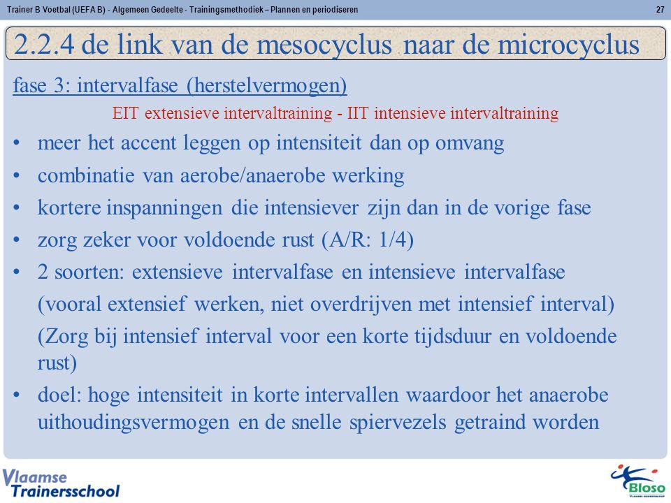 fase 3: intervalfase (herstelvermogen) EIT extensieve intervaltraining - IIT intensieve intervaltraining meer het accent leggen op intensiteit dan op