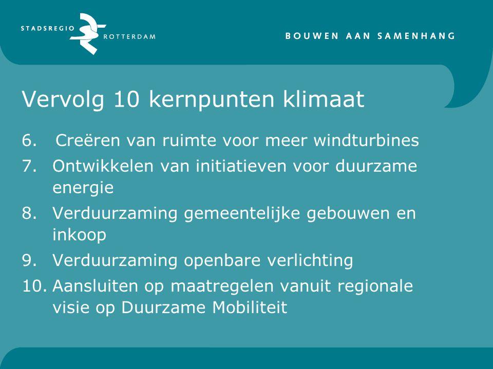 Vervolg 10 kernpunten klimaat 6.