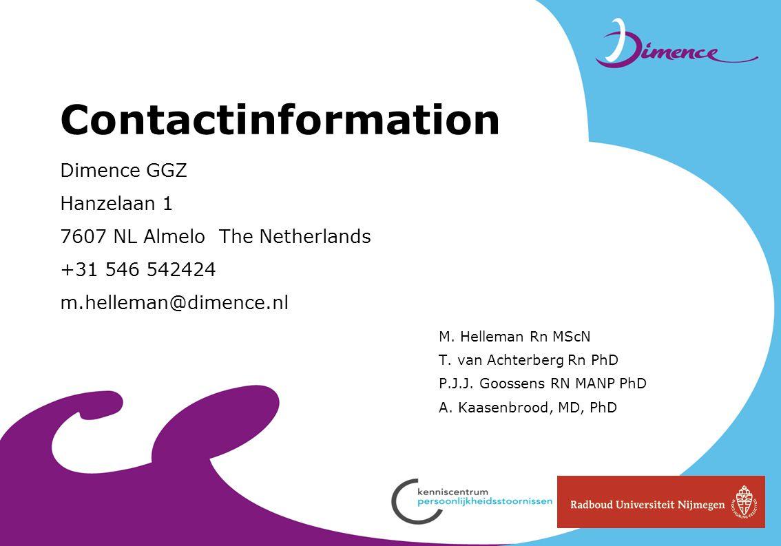 Contactinformation Dimence GGZ Hanzelaan 1 7607 NL Almelo The Netherlands +31 546 542424 m.helleman@dimence.nl M.