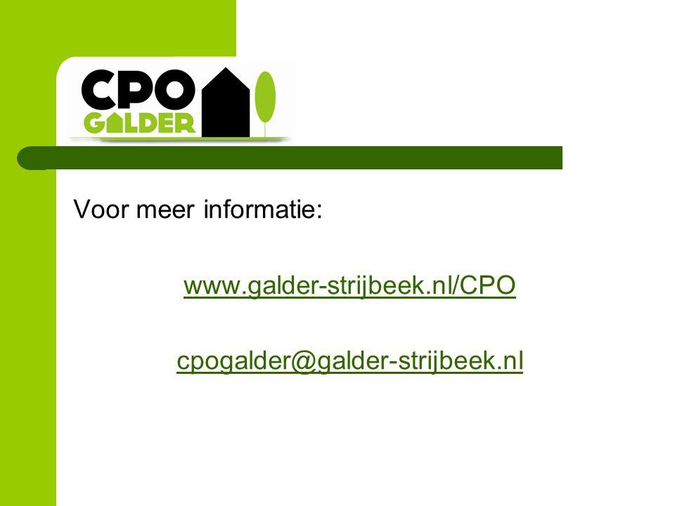 Voor meer informatie: www.galder-strijbeek.nl/CPO cpogalder@galder-strijbeek.nl