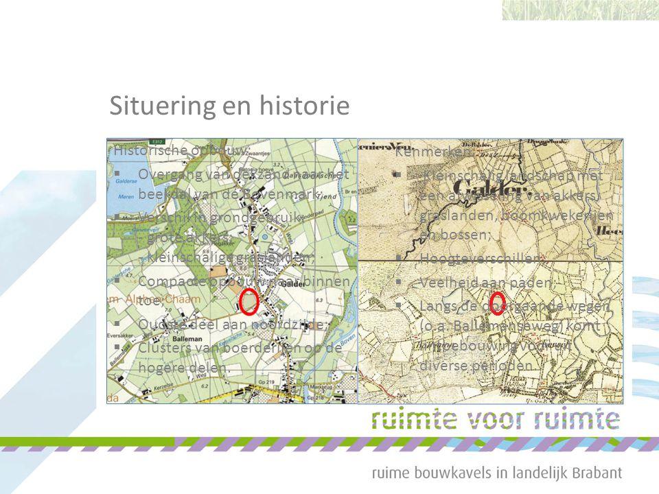 Situering en historie Kenmerken:  Kleinschalig landschap met een afwisseling van akkers, graslanden, boomkwekerijen en bossen;  Hoogteverschillen;  Veelheid aan paden;  Langs de doorgaande wegen (o.a.