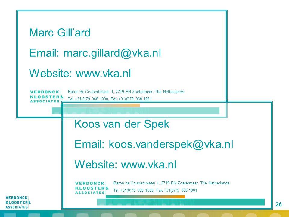 26 Marc Gill'ard Email: marc.gillard@vka.nl Website: www.vka.nl Baron de Coubertinlaan 1, 2719 EN Zoetermeer, The Netherlands. Tel +31(0)79 368 1000,