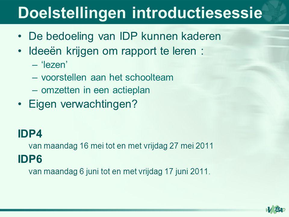 TIJDENS 5.Hoe kunt u het IDP- rapport 'lezen'.Stappenplan TIJDENS Hoe leest u het IDP-rapport.