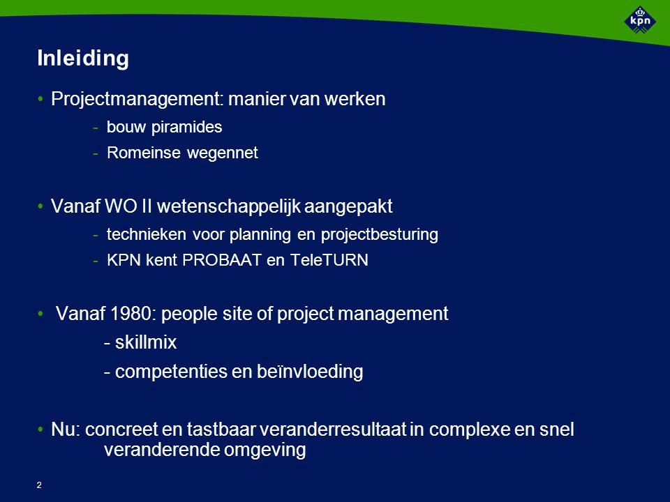 2 Inleiding Projectmanagement: manier van werken -bouw piramides -Romeinse wegennet Vanaf WO II wetenschappelijk aangepakt -technieken voor planning e