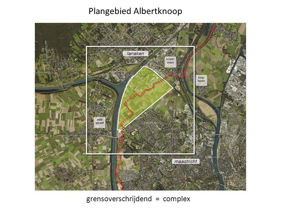 grensoverschrijdend = complex Plangebied Albertknoop
