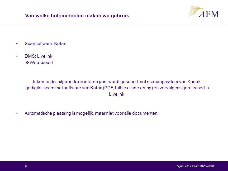 Scansoftware: Kofax DMS: Livelink  Web-based Inkomende, uitgaande en interne post wordt gescand met scanapparatuur van Kodak, gedigitaliseerd met sof