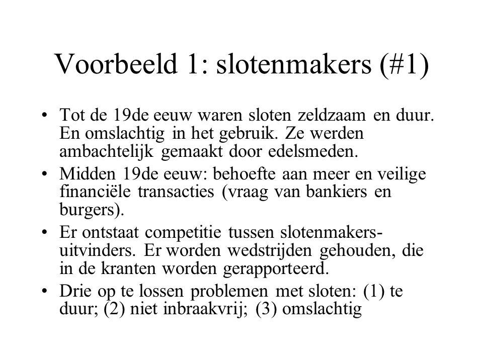 Voorbeeld 1: slotenmakers (#1) Tot de 19de eeuw waren sloten zeldzaam en duur.