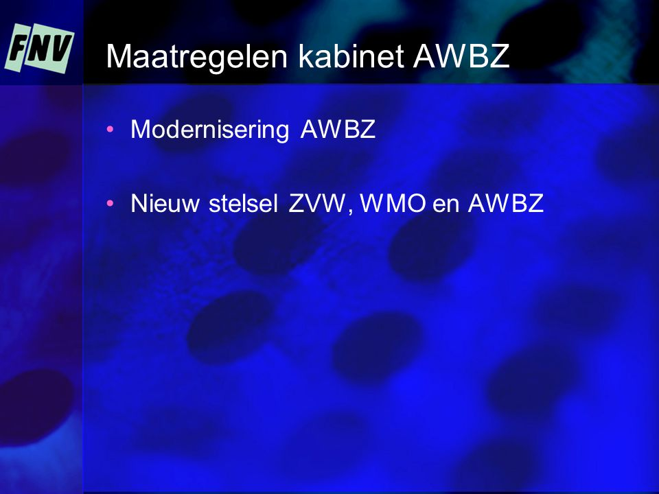 Van AWBZ naar WMO Per 2007: huishoudelijke zorg en mantelzorgondersteuning naar WMO Per 2009: begeleiding lichte beperkingen naar WMO