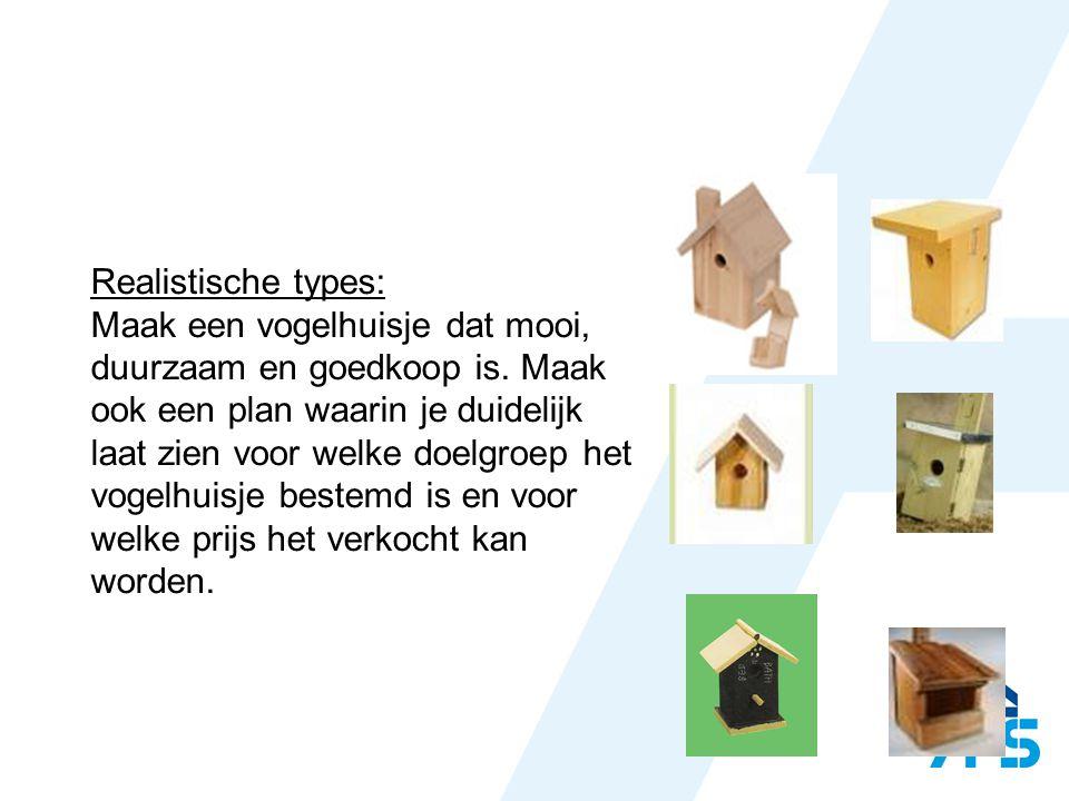 Intellectuele types: Doe een marktonderzoek onder consumenten of er markt is voor vogelhuizen.