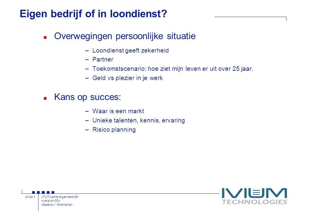 / slide 1 Eigen bedrijf of in loondienst.