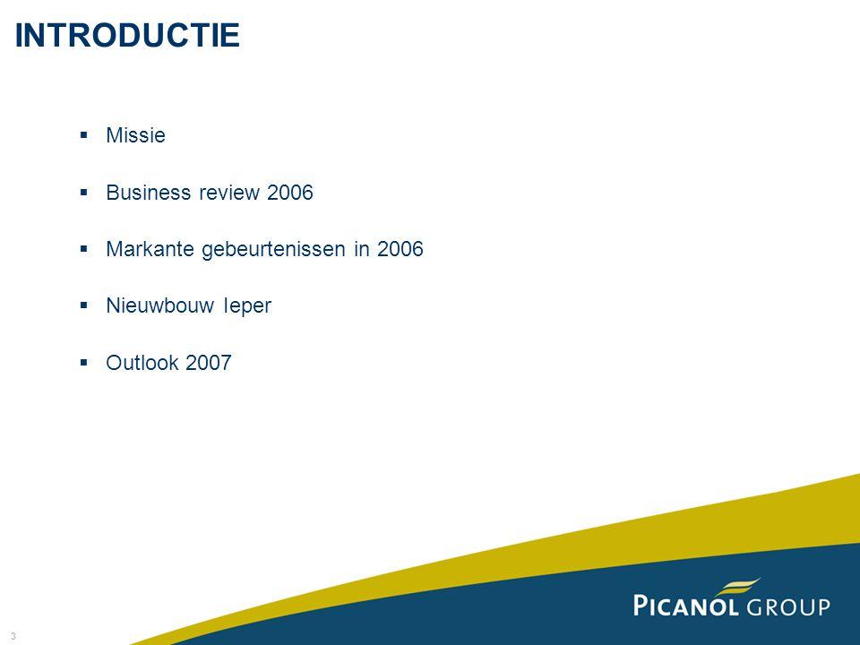 3  Missie  Business review 2006  Markante gebeurtenissen in 2006  Nieuwbouw Ieper  Outlook 2007 INTRODUCTIE