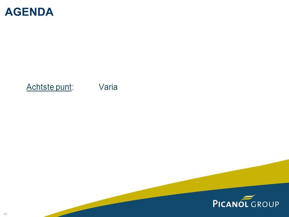 44 Achtste punt: Varia AGENDA